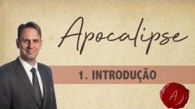 APOCALIPSE – Curso Avançado – Lição 1