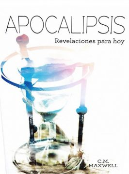 Apocalipsis: Revelaciones para hoy