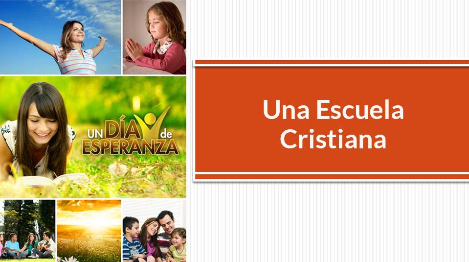 Una-Escuela-Cristiana