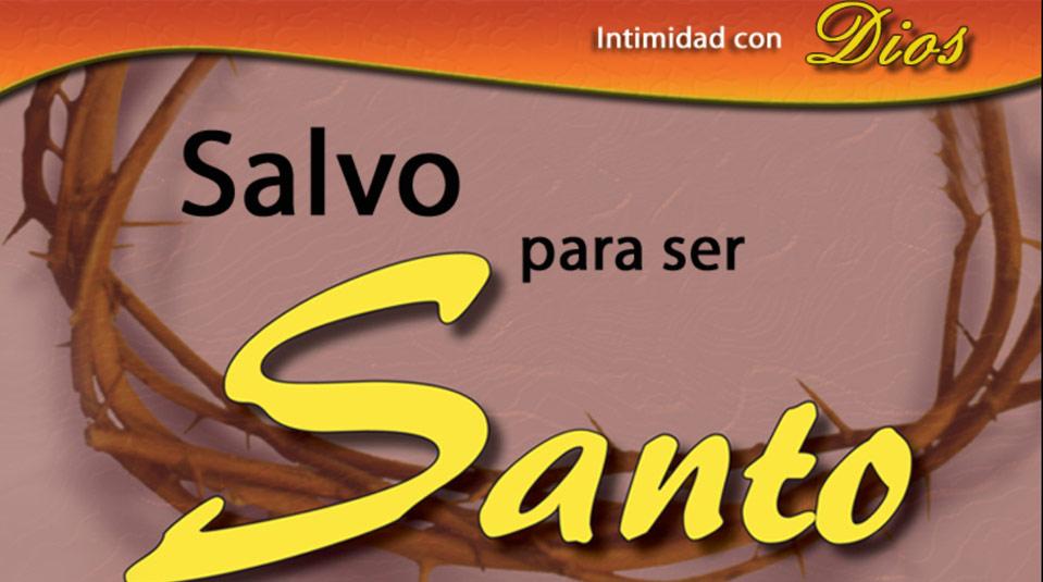PPT: I Seminario de Enriquecimiento Espiritual – Salvo para ser santo