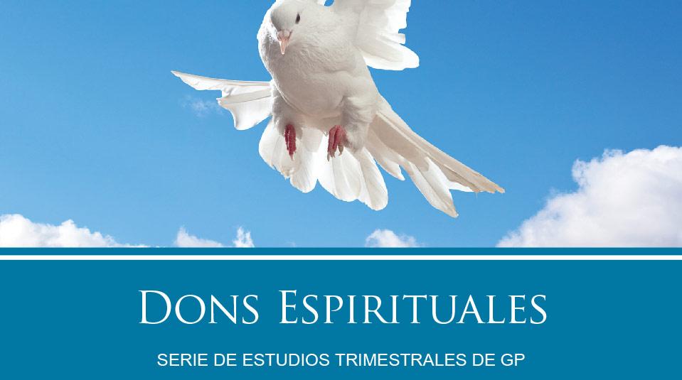 Estudios Grupos Pequeños:Dons Espirituales 2010