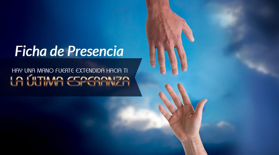 Ficha de Presencia: La Última Esperanza 2013