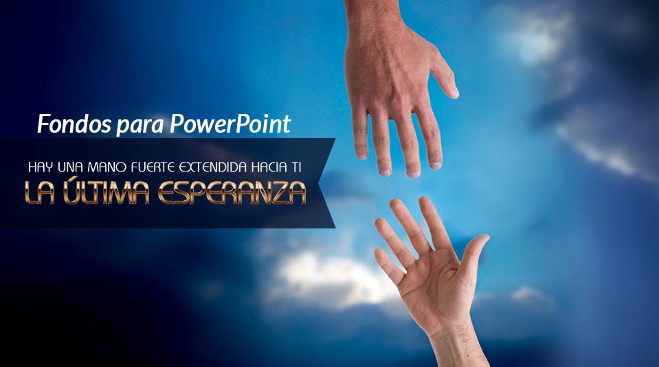 Fondos para Powerpoint: La Última Esperanza 2013