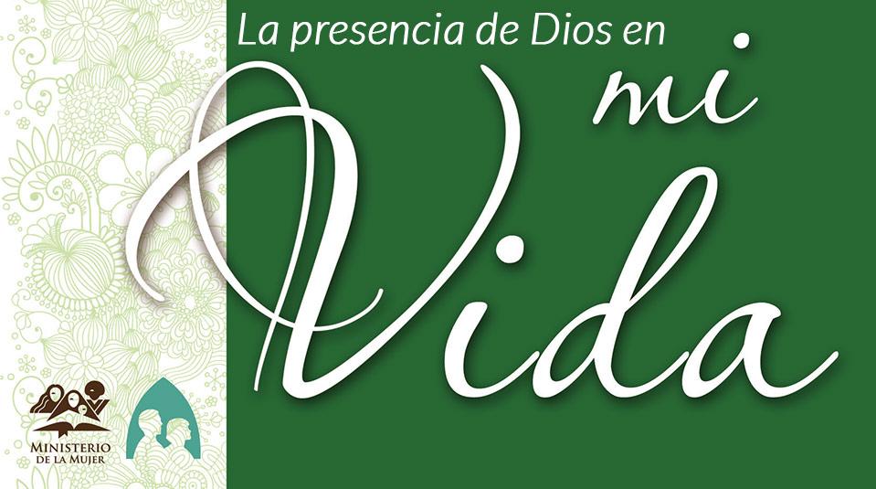 Guía: La Presencia de Dios en mi Vida – 2013