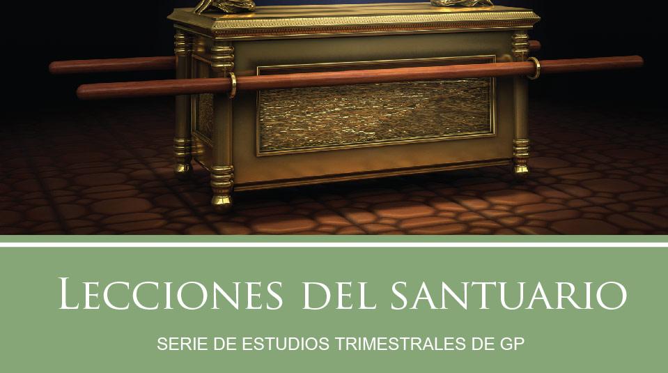 Estudios Grupos Pequeños: Lecciones del Santuario 2010