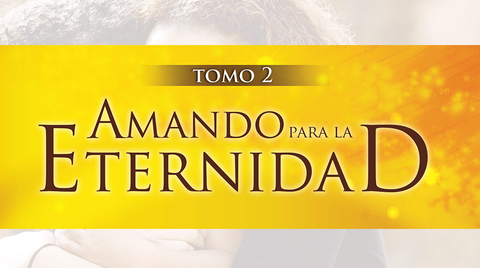 Libro: Amando Para la Eternidad 2013