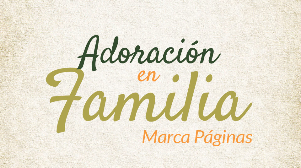 Marca Página: Adoración en Familia 2013