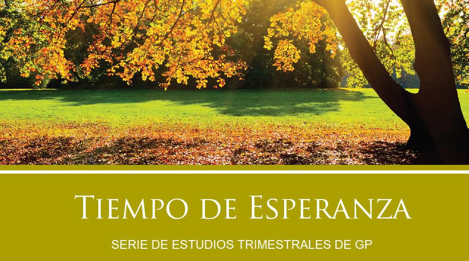 Estudios Grupos Pequeños: Tiempo de Esperanza 2010