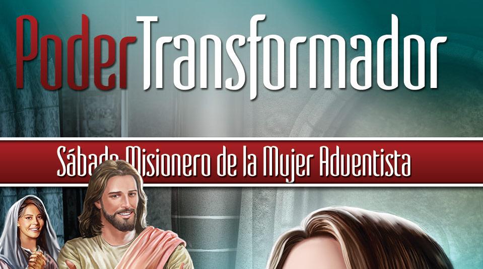 Volante Sábado Misionero: Poder Transfomador