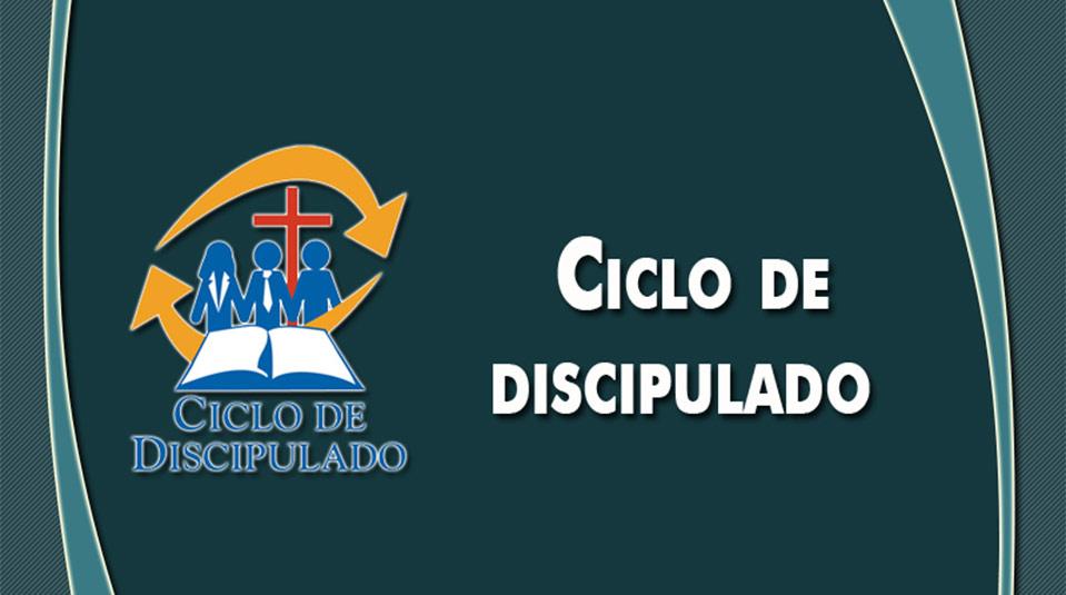 Estudios 15: Ciclo de Discipulado – Escuela Misionera Módulo II