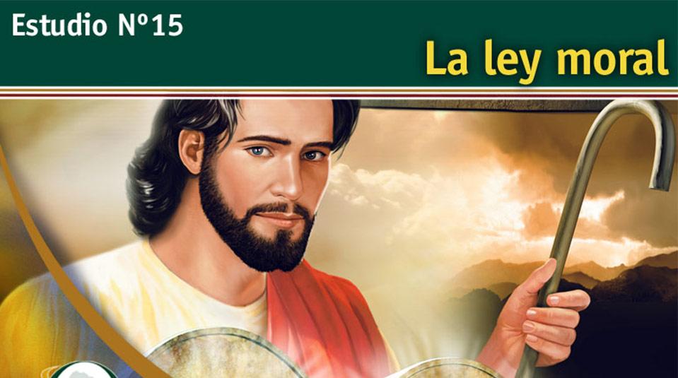 Estudio Bíblico 15: La ley moral – Escuchando la Voz de Dios