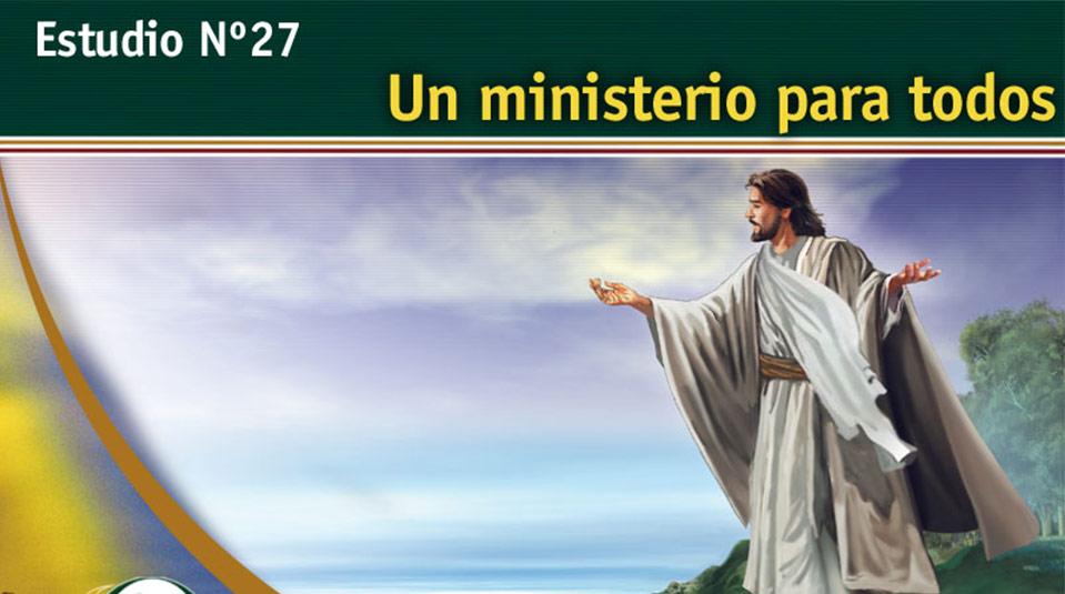 Estudio Bíblico 27: Un ministerio para todos – Escuchando la Voz de Dios