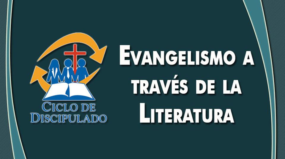 Estudios 12: Evangelismo a través de la Literatura – Escuela Misionera Módulo II