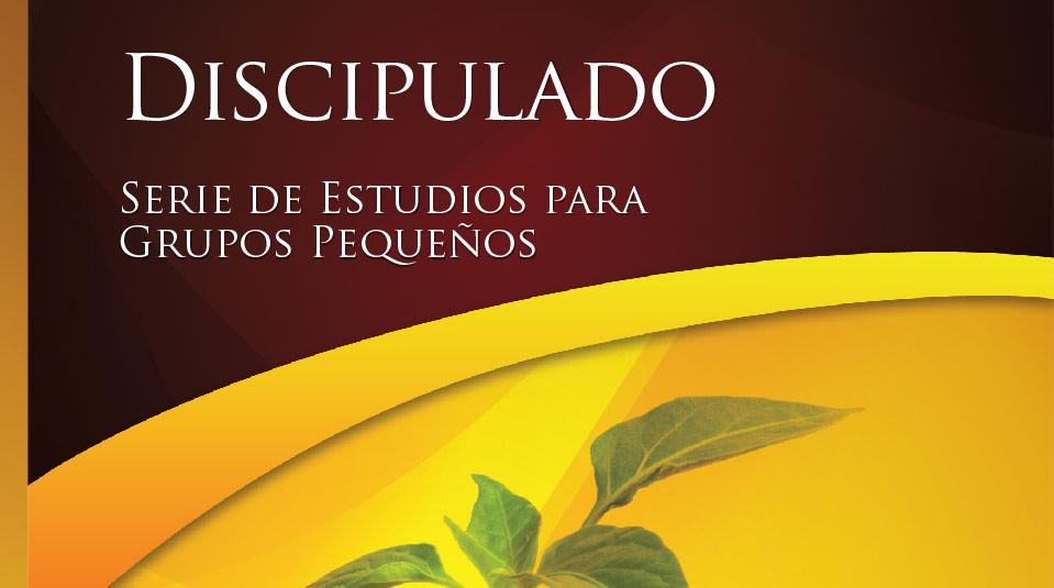 Discipulado – Estudios Bíblicos Grupo Pequeño