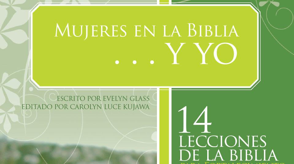 Mujeres en la Biblia y Yo : Introdución