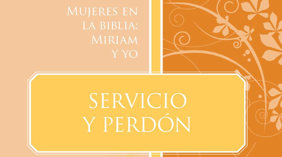 Mujeres en la Biblia: Miriam y Yo