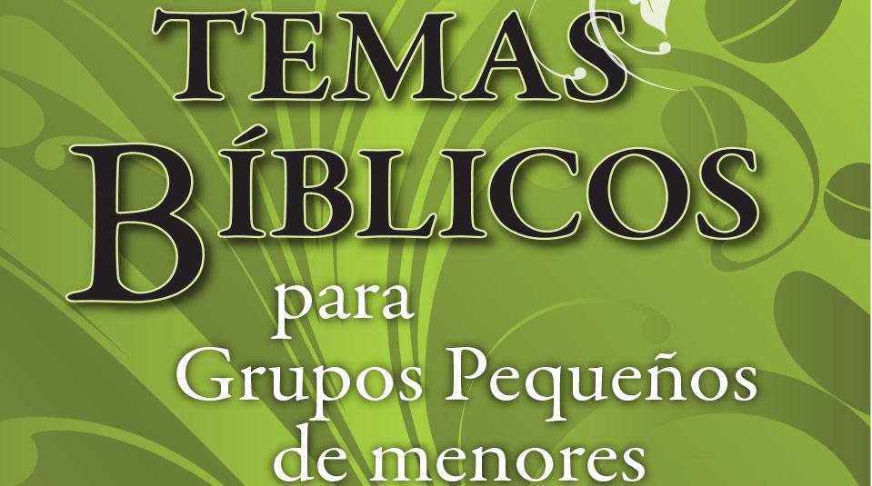 Libro: Temas Bíblicos para Grupos Pequeños – Sonia Rigoli Santos