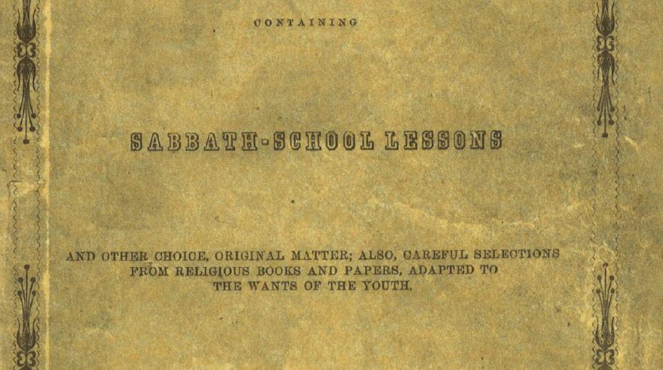 Primera lección en la historia de la Escuela Sabática (en inglés) – 160 años