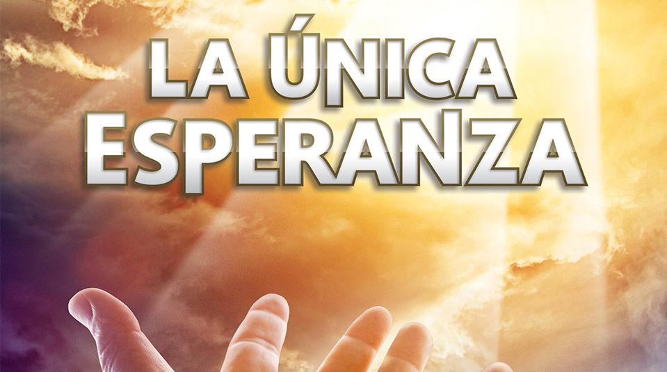 Afiche: La Única Esperanza
