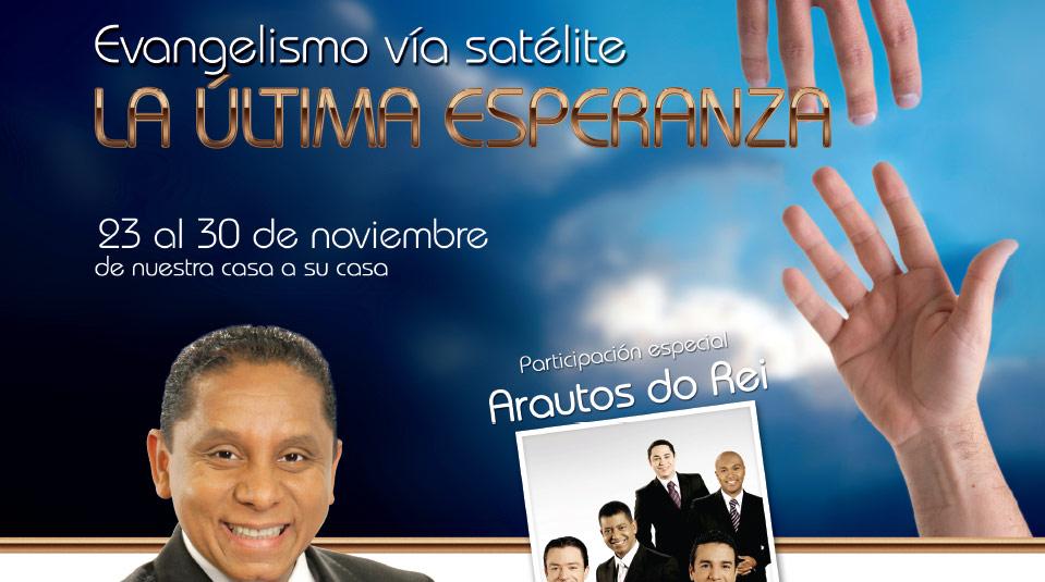 Arte para promoción de la Revista para la: La última esperanza – Evangelismo vía satélite 2013