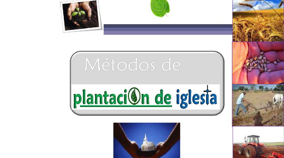 Seminarios: Métodos de Plantación de Iglesia