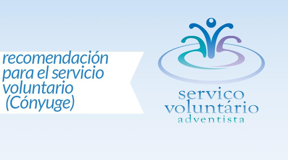 Spouse confidential reference (Cónyuge: Recomendación para el Servicio Voluntario)