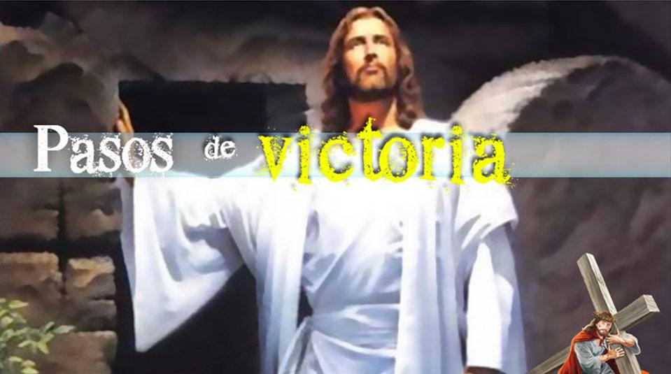 PPT 8: Pasos de Victoria – Semana Santa 2014