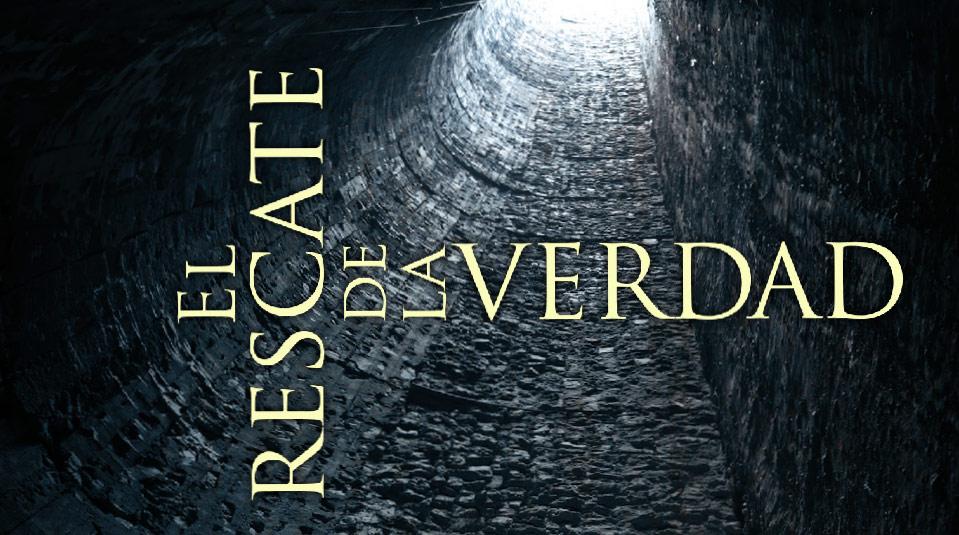 Estudios Bíblicos: El Rescate de la Verdad