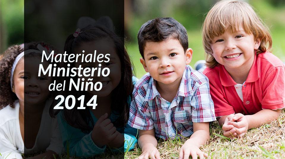 Materiales Ministerio del Niño 2014