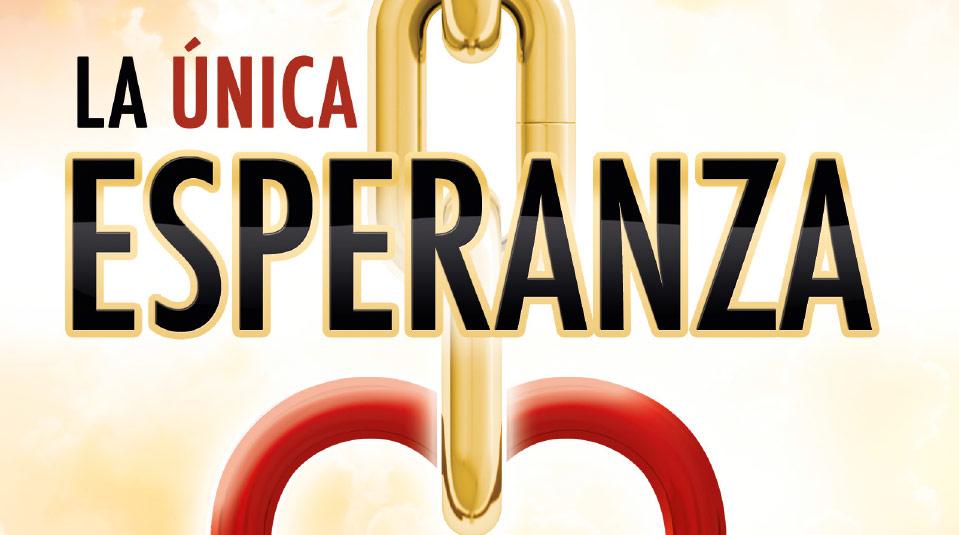 La Única Esperanza – Libro misionero del 2014