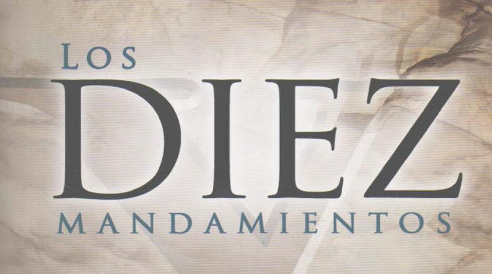 Los Diez mandamientos – Libro misionero del 2007