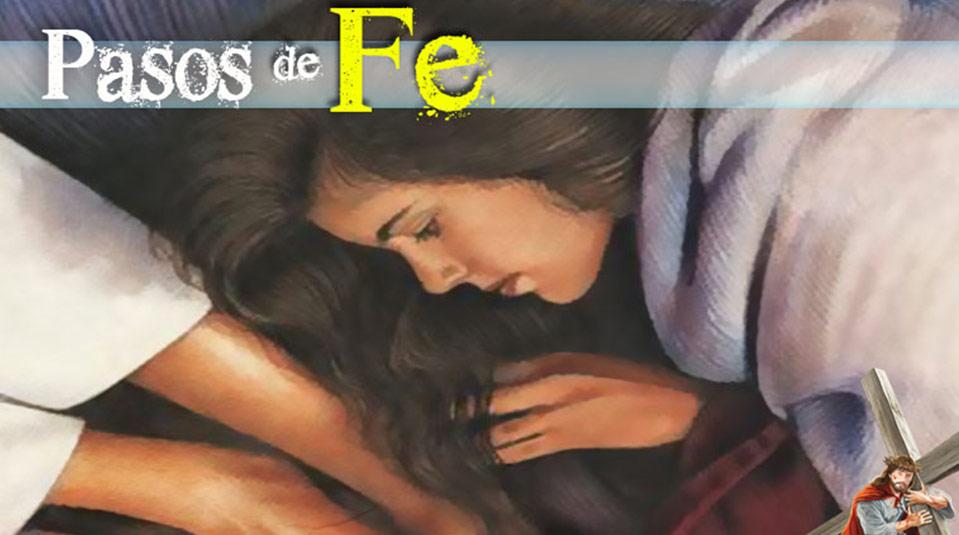 PPT 1: Pasos de fé – Semana Santa 2014