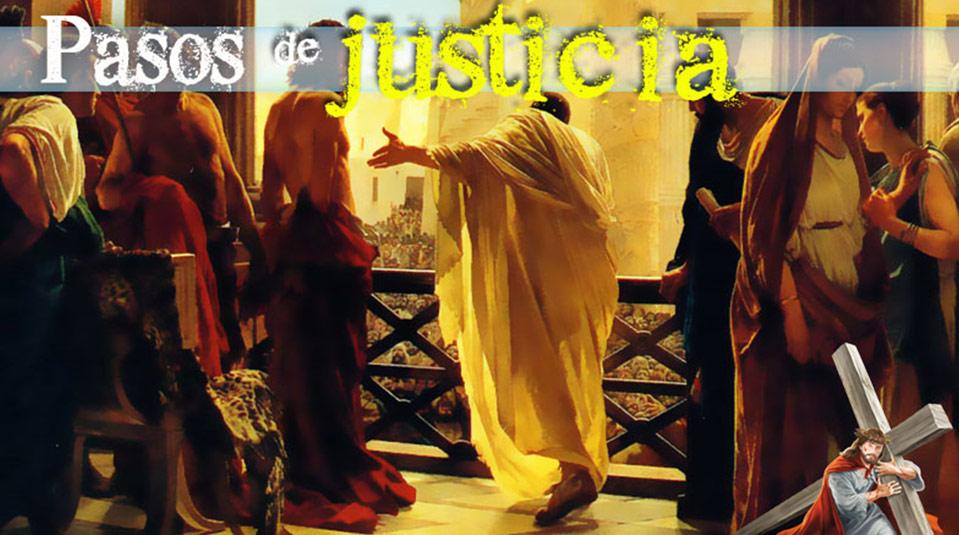 PPT 4: Pasos de Justicia – Semana Santa 2014