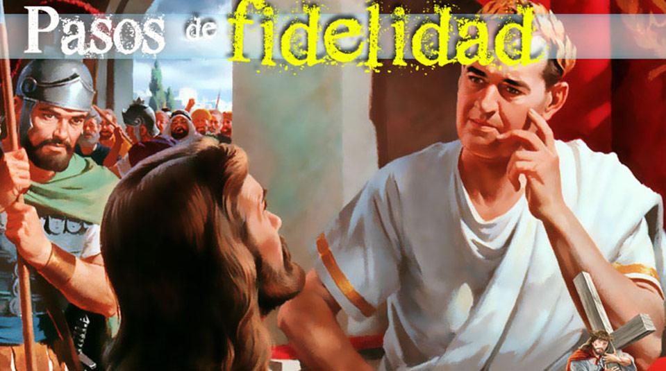 PPT 5: Pasos de Fidelidad – Semana Santa 2014