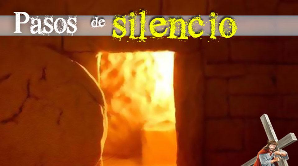 PPT 7: Pasos de Silencio – Semana Santa 2014