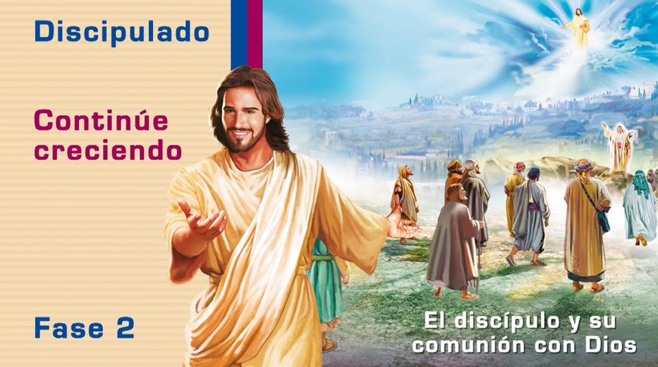 #3 El discípulo y su comunión con Dios – Ciclo de Discipulado fase 2