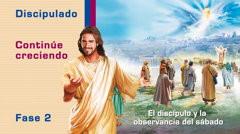 #6 El discípulo y la observancia del sábado – Ciclo de Discipulado fase 2