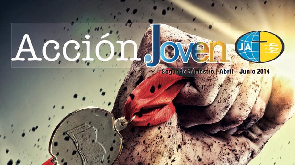 Revista Acción Joven – 2do Trim. 2014