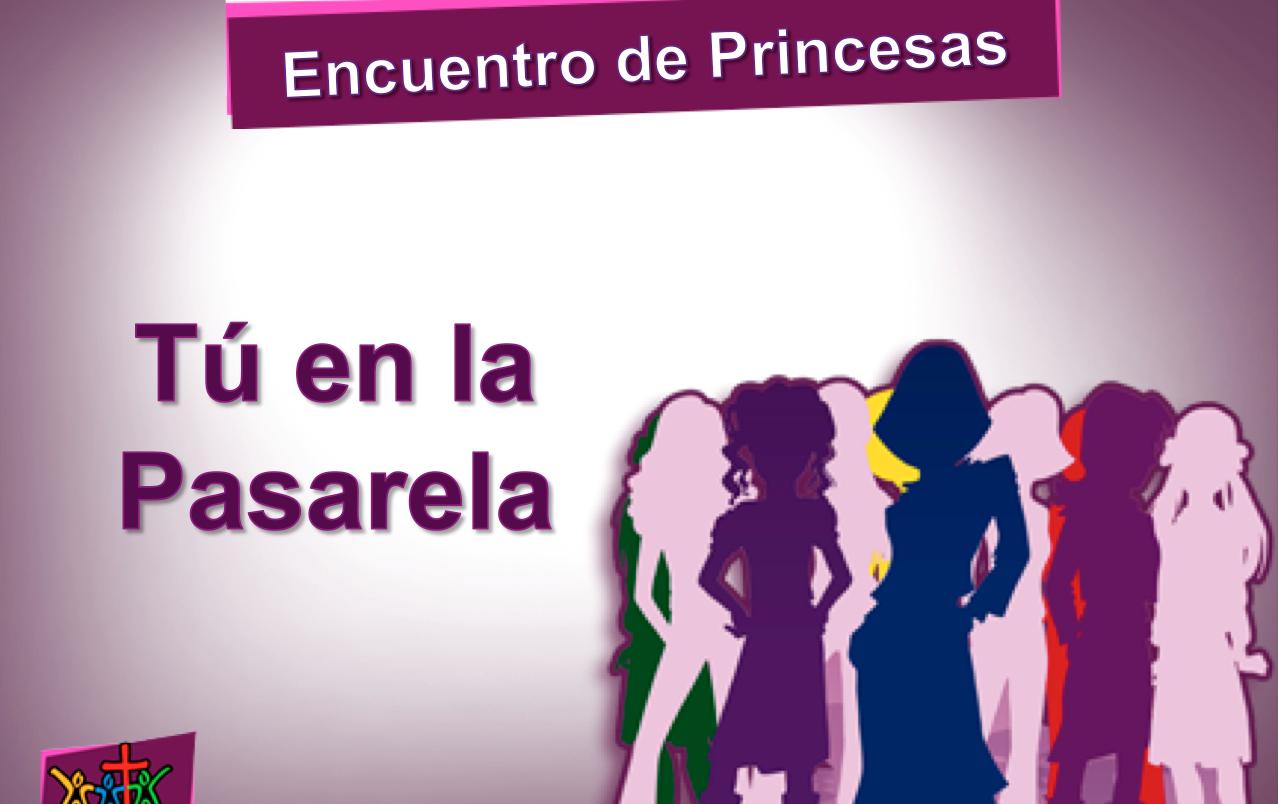 Encuentro de Princesas – Tema 08