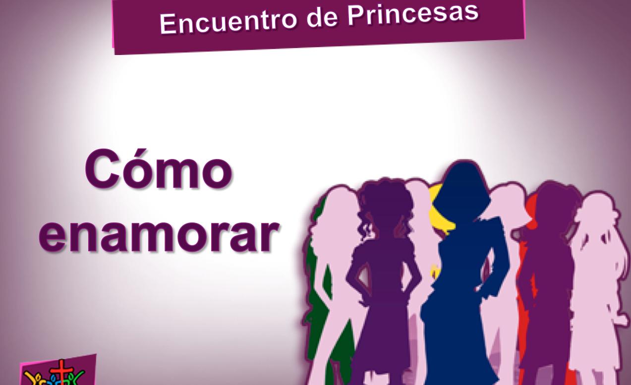 Encuentro de Princesas – Tema 10