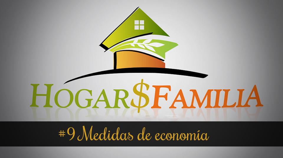 #9 Medidas de economía – Hogar y Familia – Finanzas