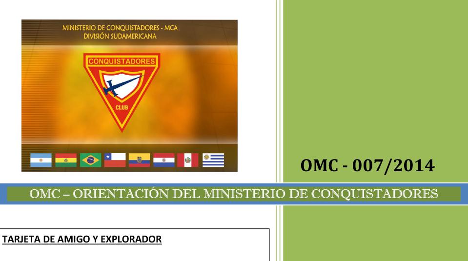 Tarjeta de Amigo y explorador – Orientaciones del Ministerio de Conquistadores