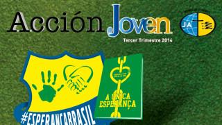 Revista Acción Joven – Julio Agosto Septiembre │3º Trimestre 2014