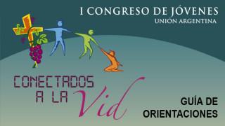 Guía de orientación del 1º Congreso de Jóvenes – UA