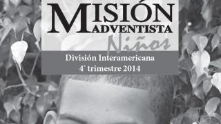Informativo de las Misiones para Niños 4º Trimestre 2014 │Escuela Sabática
