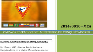 Orientación del Ministerio de Conquistadores OMC – Ideales