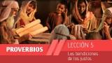 Video Lección 5: Las bendiciones de los justos 1º Trim/2015 – Escuela Sabática