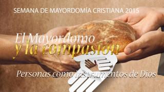 #7 Personas como instrumentos dde Dios  – Semana de Mayordomía Cristiana 2015