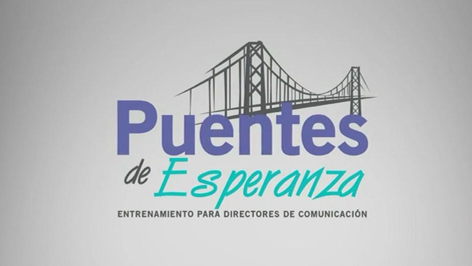 "Capacitación para Directores de Comunicación ""Puentes de Esperanza"""