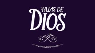 Hijas de Dios – Presentación Día internacional de la Mujer 2016